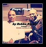Playa, Playa (feat. Man E. Mike & Mo Betta)