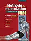 Méthode de musculation: optimisat. turbo [ancienne édition]