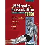 M�thode de Musculation - Optimisation Turbopar Olivier Lafay
