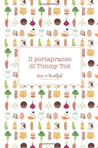 Il Portapranzo Di Timmy Tod