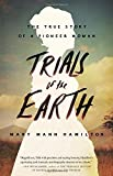 img - for Trials of the Earth: The True Story of a Pioneer Woman book / textbook / text book