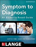 img - for Symptom to Diagnosis An Evidence Based Guide, Third Edition book / textbook / text book