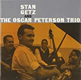 Stan Getz & the Oscar Peterson Trio
