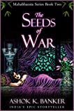 img - for MAHABHARATA SERIES BOOK#2: The Seeds of War (Mba) book / textbook / text book