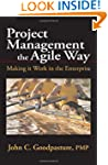 Project Management the Agile Way: Mak...