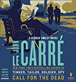 Call for the Dead: A George Smiley Novel (Penguin Audio Classics)