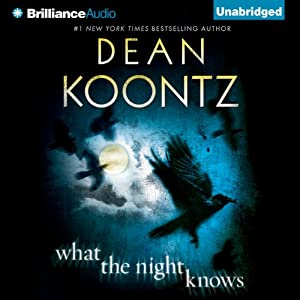 What the Night Knows | [Dean Koontz]