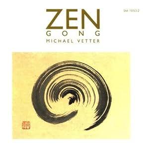 Michael Vetter Zen Gong