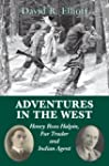 Adventures in the West: Henry Halpin,...