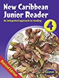 img - for New Caribbean Readers: Junior 4 (New Caribbean Readers) book / textbook / text book
