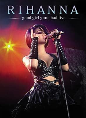 Rihanna - Good Girl Gone Bad Live [Japan LTD DVD] UIBY-9065