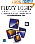 Fuzzy Logic: A Practical Approach