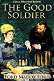 Image of The Good Soldier - Classic Illustrated Edition
