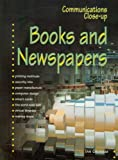 Books and Newspapers (Communications Close-up) (023752628X) by Graham, Ian