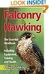 Falconry & Hawking - The Essential Ha...