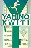 Yamino-Kwiti: A Story of Indian Life in the Los Angeles Area