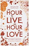 img - for An Hour to Live, an Hour to Love: The True Story of the Best Gift Ever Given book / textbook / text book