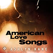 American Love Songs | [Ashlyn Kane]