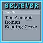 The Ancient Roman Reading Craze | Tony Perrottet