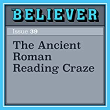 The Ancient Roman Reading Craze Audiobook by Tony Perrottet Narrated by Timothy McKean