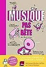 Musique pas bête par Nicolas Lafitte