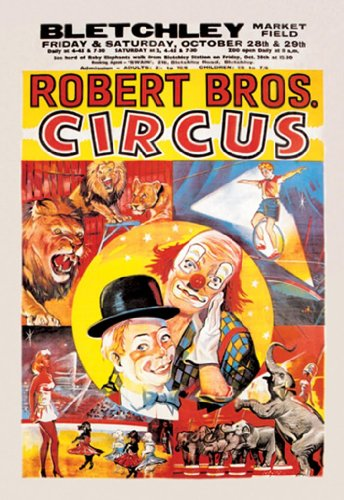 Robert Bros. Circus - Bletchley Market Field - Friday & Saturday, October 28Th & 29Th, 24X36 Paper Giclée front-1012443