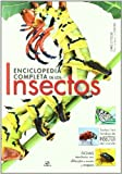 img - for Enciclopedia completa de los insectos / The New Encyclopedia of Insects and their Allies (Spanish Edition) book / textbook / text book