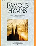 img - for The Lion Book of Famous Hymns by Christopher Idle (1991-10-25) book / textbook / text book