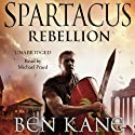 Spartacus: Rebellion: Spartacus 2 Audiobook by Ben Kane Narrated by Michael Praed