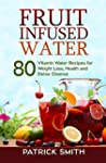 Fruit Infused Water - 80 Vitamin Wate...