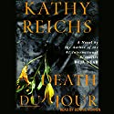 Death du Jour: A Temperance Brennan Novel, Book 2 (       UNABRIDGED) by Kathy Reichs Narrated by Bonnie Hurren