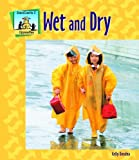 Wet and Dry (Opposites)