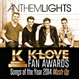 K-Love Fan Awards: Songs of the Year (2014 Mash-Up)