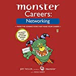 Monster Careers: Networking | Jeff Taylor,Doug Hardy