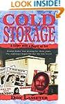 Cold Storage (Pinnacle True Crime)