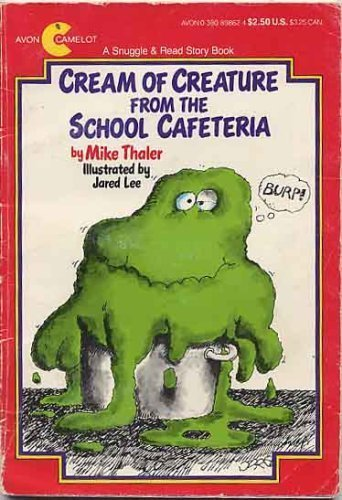 Cream of Creature from the School Cafeteria (Snuggle & Read Book) PDF