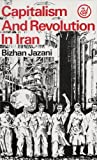 Capitalism and Revolution in Iran (Middle East series)