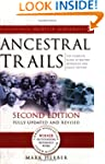 Ancestral Trails: The Complete Guide...