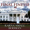 Final Finesse Audiobook by Karna Small Bodman Narrated by Basil Sands
