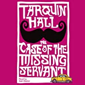 The Case of the Missing Servant | [Tarquin Hall]