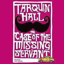 The Case of the Missing Servant | Livre audio Auteur(s) : Tarquin Hall Narrateur(s) : Sam Dastor