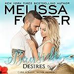 Bayside Desires: Bayside Summers, Book 1   Melissa Foster