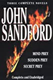 John Sandford Sandford: Three Complete Novels: Mind Prey, Sudden Prey, Secret Prey