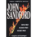 Sandford: Three Complete Novels: Mind Prey, Sudden Prey, Secret Prey ~ John Sandford