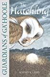 The Hatchling (Guardians of Ga'Hoole) (0007215223) by Lasky, Kathryn