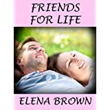 Friends For Life (A Best Friends Fall In Love Short Story)