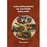 Fire Appliances of Eastern Englandby Eddie Baker
