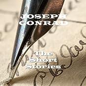 Joseph Conrad: The Short Stories | [Joseph Conrad]