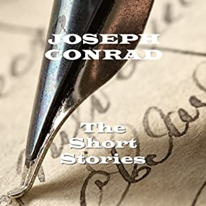 Joseph Conrad: The Short Stories | [Joseph Conrad]