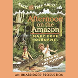 Magic Tree House, Book 6: Afternoon on the Amazon | [Mary Pope Osborne]